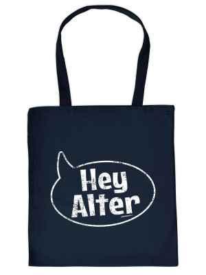 Stofftasche: Hey Alter