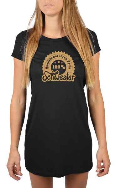 Nachthemd Damen: 100% Schwester - Qualität hat ihren Preis