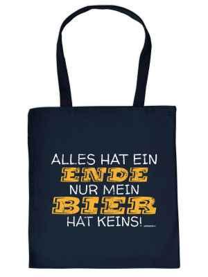 Stofftasche: Alles hat ein Ende nur mein Bier hat keins!