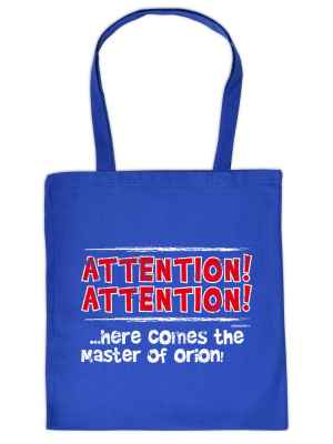 Stofftasche: Attention! Attention!... Here comes the master of Orion!