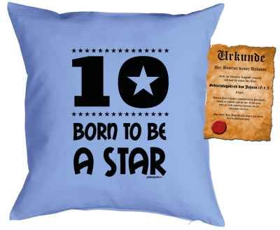 Kissen mit Füllung und Urkunde: 10 Born to be a star