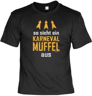 T-Shirt: So sieht ein Karneval Muffel aus
