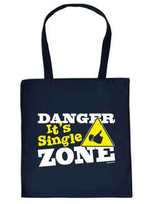 Stofftasche: Danger It s Single Zone