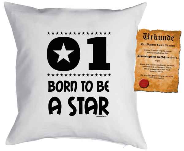 Kissen mit Füllung und Urkunde: 1 Born to be a star