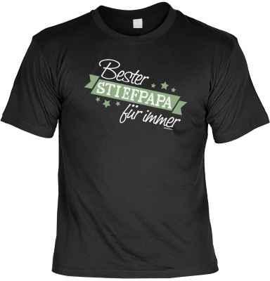 T-Shirt: Bester Stiefpapa für immer