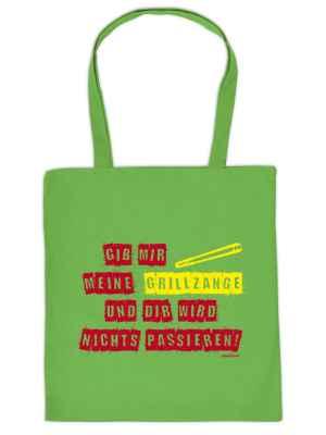 Stofftasche: Gib mir meine Grillzange und Dir wird nichts passieren!