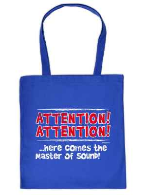 Stofftasche: Attention! Attention!... Here comes the master of Sound!