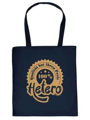 Stofftasche: Qualität hat ihren Preis - 100 Prozent Hetero
