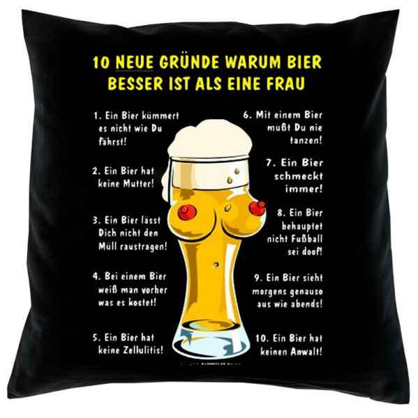 Kissenbezug: 10 Neue Gründe, warum Bier besser ist als eine Frau?
