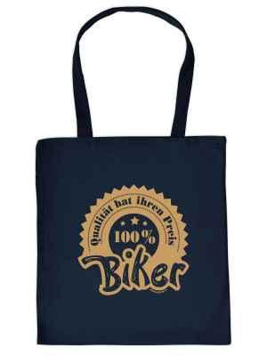 Stofftasche: Qualität hat Ihren Preis - 100 Prozent Biker