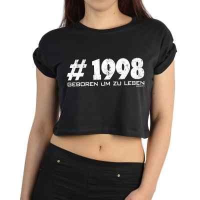 Crop Top Damen: # 1998 - Geboren um zu Leben