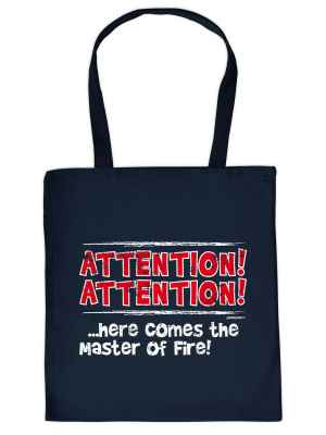 Stofftasche: Attention! Attention!... Here comes the master of Fire